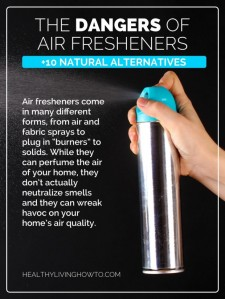 The-Dangers-of-Air-Fresheners-+10-Natural-Alternatives-healthylivinghowto.com-pin-620x826